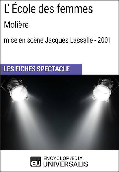 L'École des femmes (Molière?-?mise en scène Jacques Lassalle?-?2001)