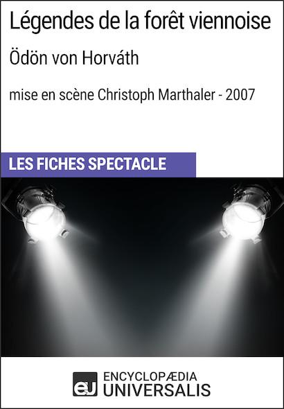 Légendes de la forêt viennoise (Ödönvon Horváth?-?mise en scène Christoph Marthaler?-?2007)