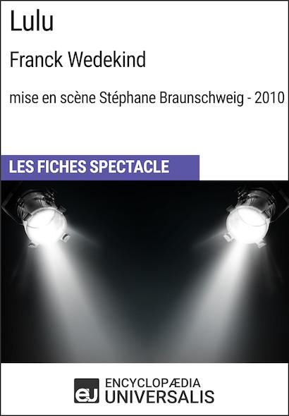 Lulu (FrankWedekind?-?mise en scène Stéphane Braunschweig?-?2010)