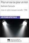 Pour un oui ou pour un non (Nathalie Sarraute - mise en scène Jacques Lassalle - 1998)