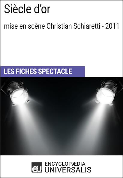 Siècle d'or (mise en scène Christian Schiaretti - 2011)
