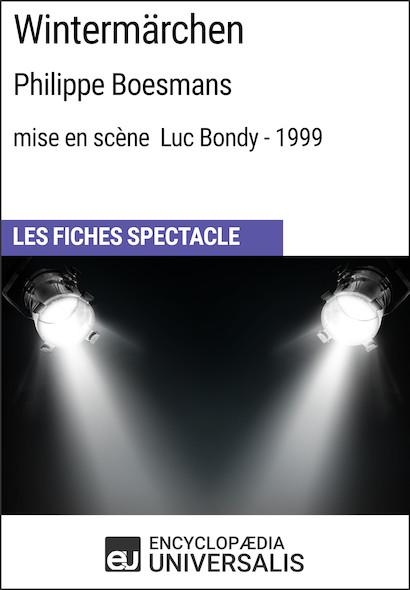 Wintermärchen (Philippe Boesmans - mise en scène Luc Bondy - 1999)