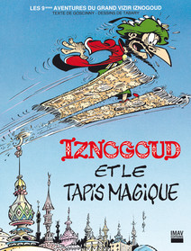 Iznogoud - tome 9 - Iznogoud et le tapis magique |