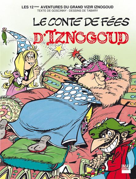 Iznogoud - tome 12 - Le conte de fées d'Iznogoud