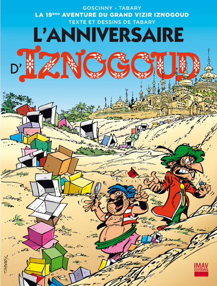 Iznogoud - tome 19 - L'anniversaire d'Iznogoud