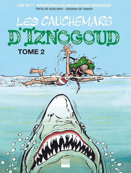 Iznogoud - tome 22 - Les cauchemars d'Iznogoud 2