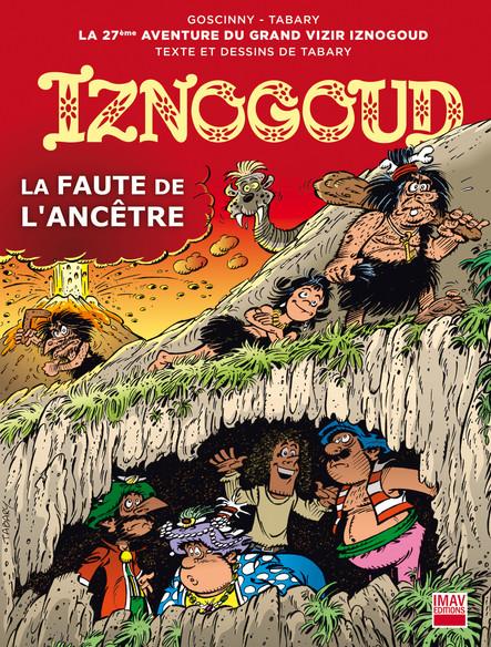 Iznogoud - tome 27 - La faute de l'ancêtre