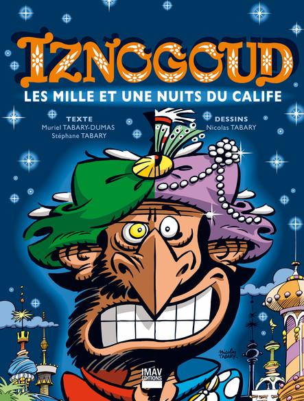 Iznogoud - tome 28 - Les mille et une nuits du calife