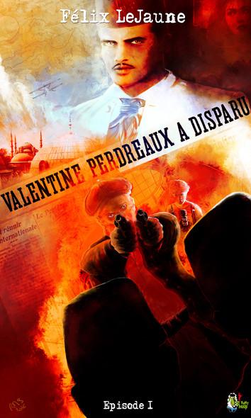 Valentine Perdreaux a disparu, Épisode 1 : Où l'on assiste au début d'une grande amitié
