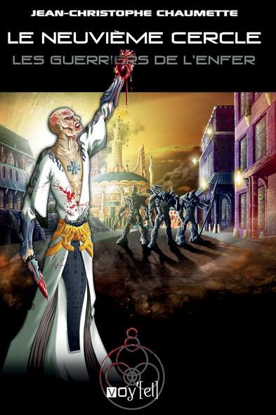 Le Neuvième Cercle - 6 : Les Guerriers de l'Enfer