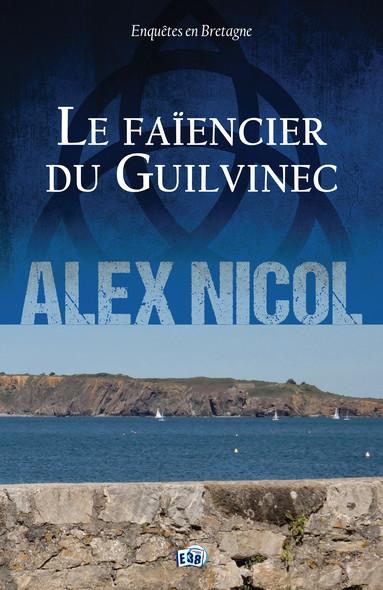 Le Faïencier du Guilvinec : Enquêtes en Bretagne