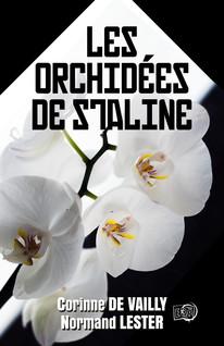 Les Orchidées de Staline | De Vailly, Corinne