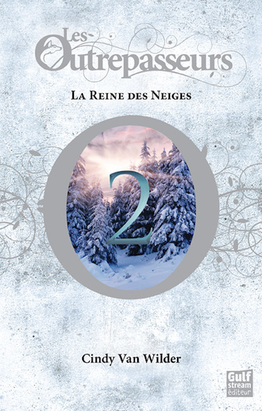Les Outrepasseurs, tome 2 : La Reine des Neiges