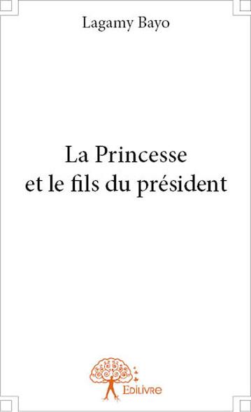 La princesse et le fils du président