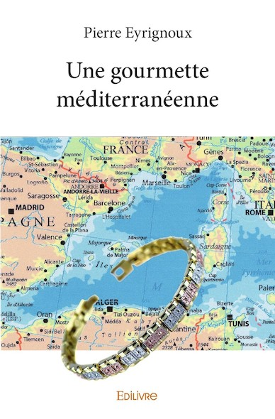 Une gourmette méditerranéenne