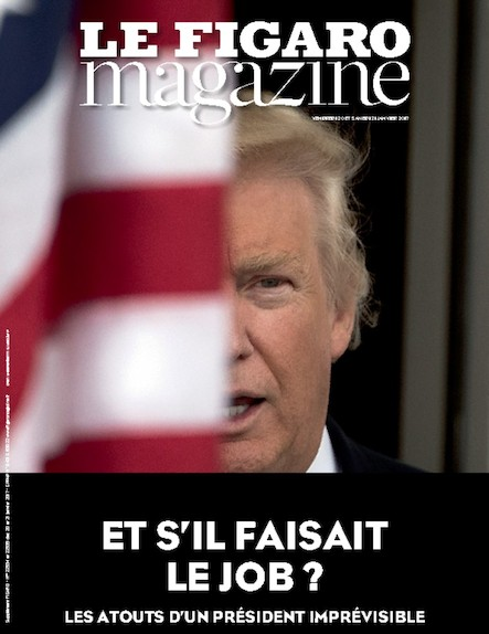 Le Figaro Magazine - Janvier 2017 :  Et s'il faisait le taff ?