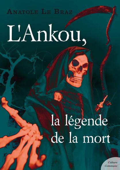 L'Ankou, la légende de la mort