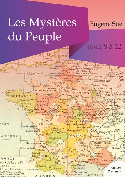 Les Mystères du Peuple, tomes 9 à 12