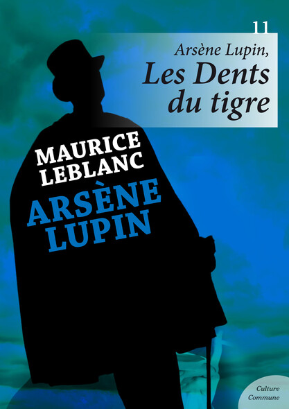 Arsène Lupin, Les Dents du tigre