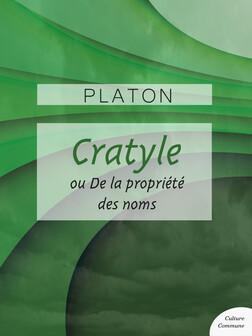 Cratyle ou De la propriété des noms | Platon