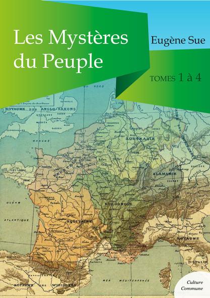 Les Mystères du Peuple, tomes 1 à 4