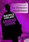 Arsène Lupin, La Demeure mystérieuse