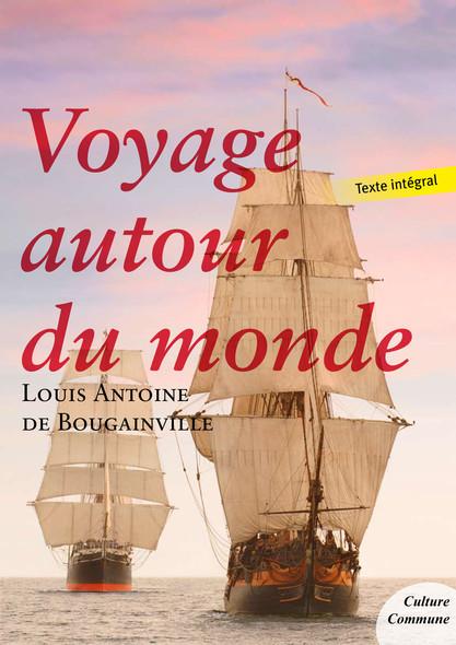 Voyage autour du monde : par le frégate La Boudeuse et la flûte L'Étoile