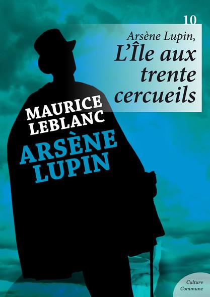 Arsène Lupin, L'Île aux trente cercueils