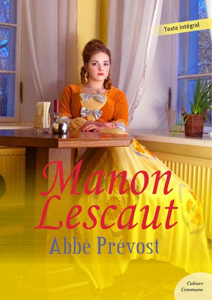 Manon Lescaut : Abbé Prévost