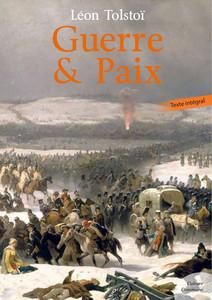 Guerre et Paix | Léon, Tolstoï