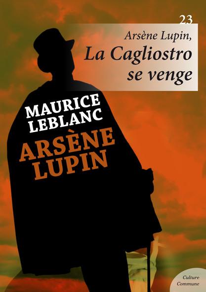 Arsène Lupin, La Cagliostro se venge