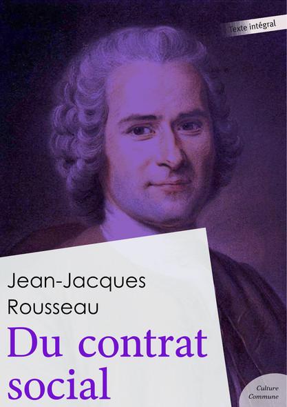 Du contrat social : ou Des principes du droit politique