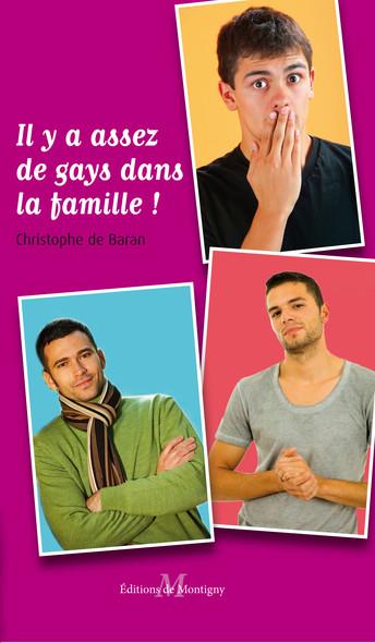 Il y a assez de gays dans la famille ! (comédie gay)