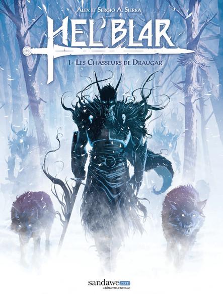 Hel'Blar - Tome 1 : Les chasseurs de Draugar