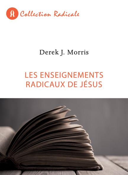 Les enseignements radicaux de Jésus