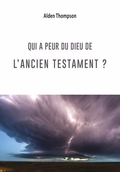 Qui a peur du Dieu de l'Ancien Testament ?