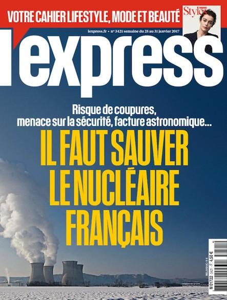 L'Express - Janvier 2017 - Il faut sauver le nucléaire français