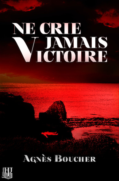 Ne crie jamais Victoire