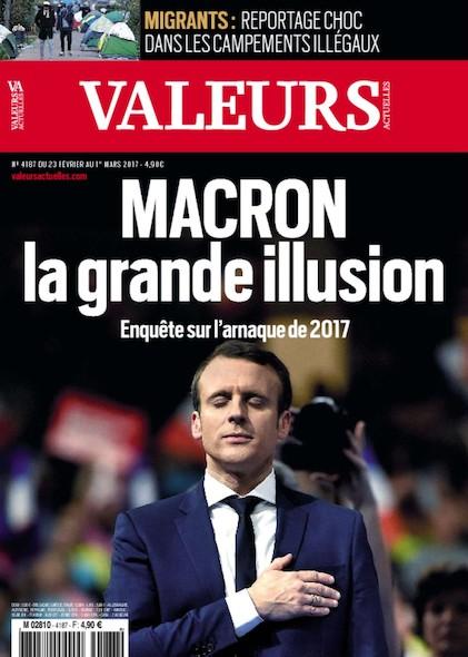 Valeurs Actuelles - Février 2017 - Macron la grande illusion