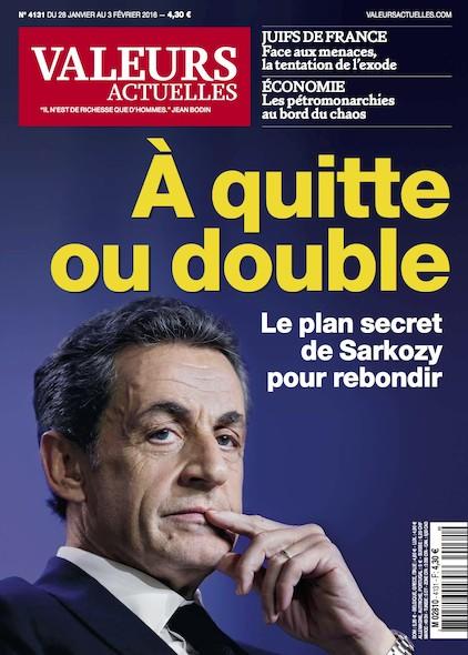 Valeurs Actuelles - Janvier 2016 - Quitte ou double
