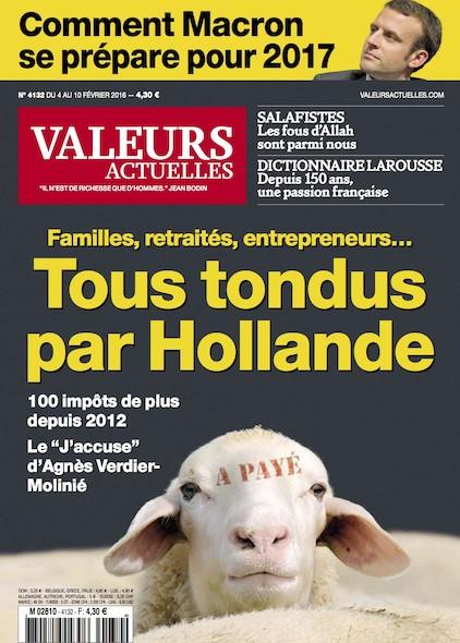 Valeurs Actuelles - Février 2017 - Tous tendus pour Hollande