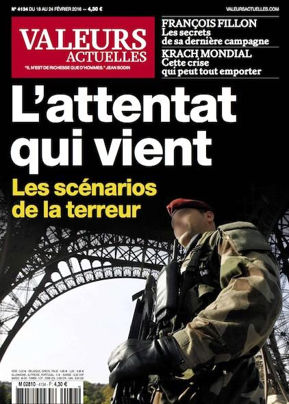Valeurs Actuelles - Février 2017 -  L'attentat qui vient