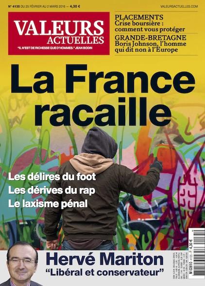 Valeurs Actuelles - Février 2016 - La France racaille