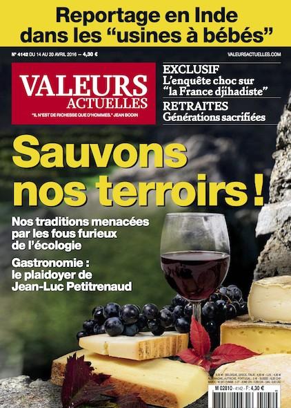 Valeurs Actuelles - Avril 2016 - Sauvons nos terroirs !