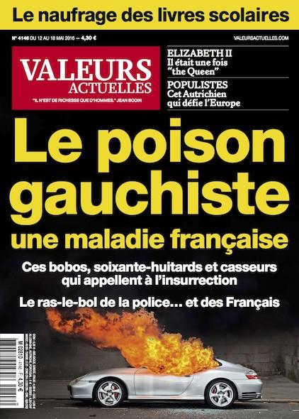 Valeurs Actuelles - Mai 2016 - Le poison gauchiste