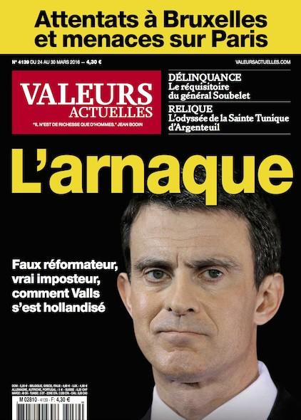 Valeurs Actuelles - Mars 2016 - L'arnaque