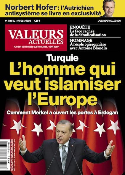 Valeurs Actuelles - Mai 2016 - L'homme qui veut islamiser l'Europe