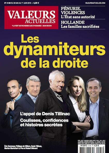 Valeurs Actuelles - Mai 2016 - Les dynamiteurs de la droite