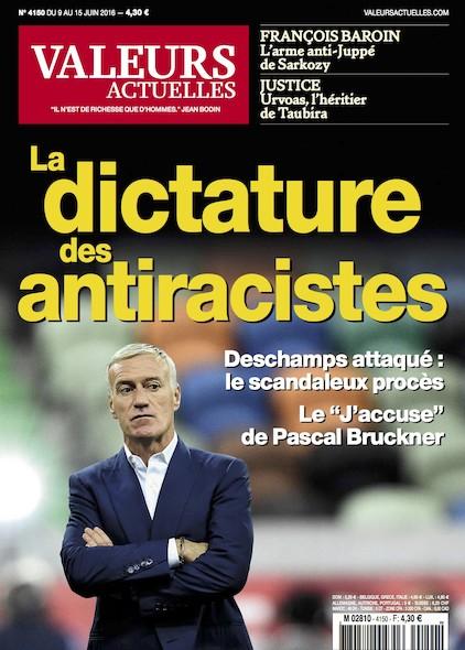 Valeurs Actuelles - Juin 2016 - La dictature des antiracistes