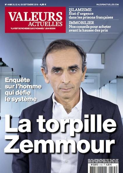 Valeurs Actuelles - Septembre 2016 - La torpille Zemmour